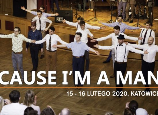 Cause I'm a Man 2020