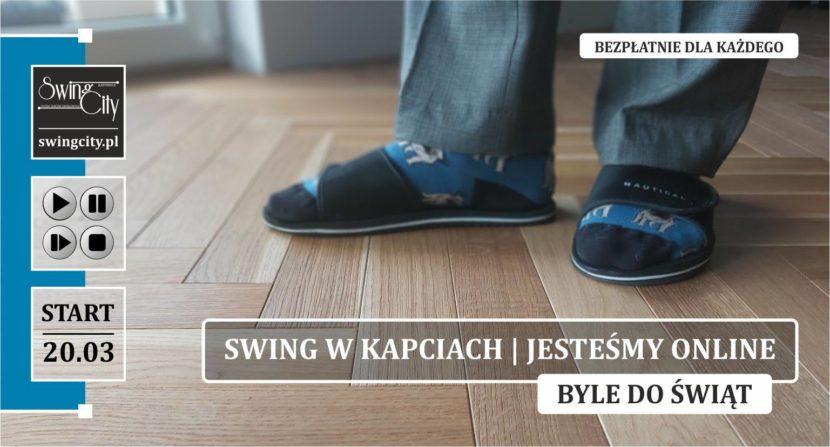 Swing w Kapciach | Jesteśmy Online